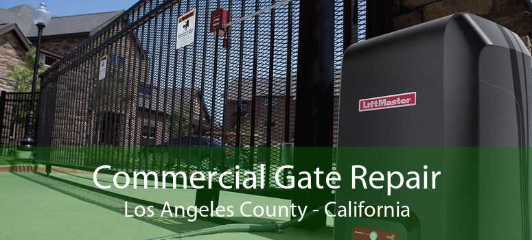 Commercial Gate Repair Los Angeles County - California