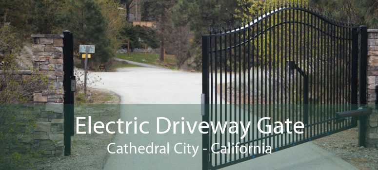Electric Driveway Gate Cathedral City - California