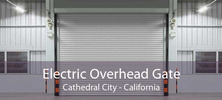 Electric Overhead Gate Cathedral City - California