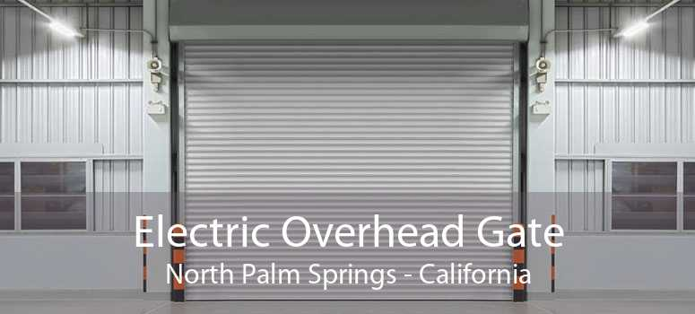 Electric Overhead Gate North Palm Springs - California