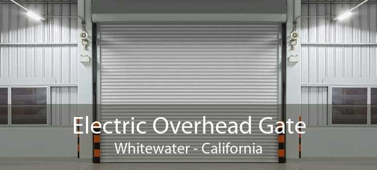 Electric Overhead Gate Whitewater - California