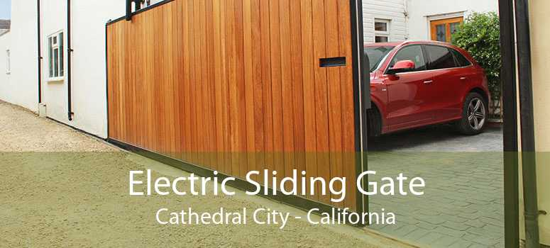 Electric Sliding Gate Cathedral City - California